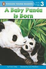 A Baby Panda Is Born (Penguin Young Readers, Level 3), Ostby, Kristin, Good Cond