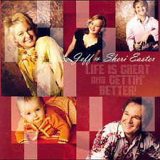 JEFF & SHERI EASTER- Life Is Great and Gettin Better -AUTOGRAPHED-CD-MINT