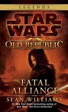 Fatal Alliance (Star Wars: The Old Republic) by Williams, Sean