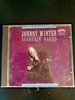 JOHNNY WINTER - SCORCHIN BLUES    CD ALBUM   FREE POSTAGE