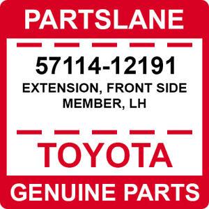 57114-12191 Toyota OEM Genuine EXTENSION, FRONT SIDE MEMBER, LH