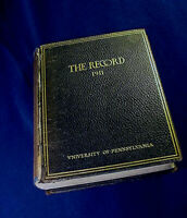 RARE ORIGINAL 1911 University of Pennsylvania Year Book THE RECORD  450 pages