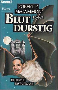 ROBERT R. McCAMMON - BLUTDURSTIG  / 9783426018095 / 1988 KNAUR / BUCH