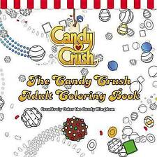 NEW The Candy Crush Adult Coloring Book: Creatively Color the Candy Kingdom