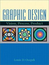 Graphic Design : Vision, Process Product by Ocepek, Louis