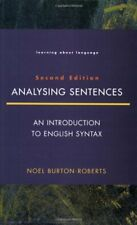 Analysing Sentences: An Introduction to English Syntax (Learning About Language)