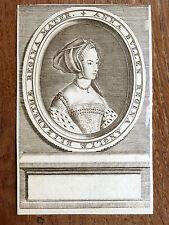 Gravure 18e siècle PORTRAIT de la reine d'Angleterre Anne Boleyn AVANT LA LETTRE