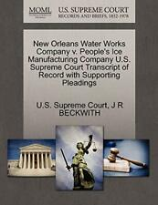 New Orleans Water Works Company v. People's Ice. Court.#
