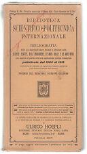 BIBLIOTECA SCIENTIFICO-POLITECNICA INTERNAZIONALE 1916 CON FIRMA ULRICO HOEPLI