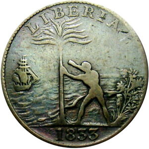 1833 Liberia Freed Slave Colony Cent Hard Times Token CH-2