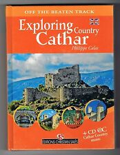 EXPLORING COUNTRY CATHAR - PHILIPPE CALAS - BOOK + CD - NEW