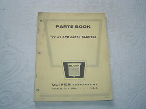 Oliver 99 HC tractor parts book catalog manual