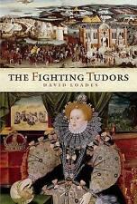 The Fighting Tudors
