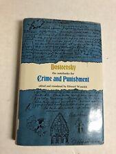Fyodor Dostoevsky, Edward Wasiolek / NOTEBOOKS FOR CRIME AND PUNISHMENT 1st ed