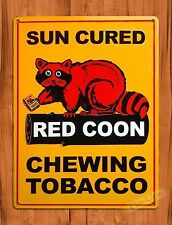 "TIN SIGN ""Red Coon"" Chewing Tobacco Advertising Bar Wall Decor"