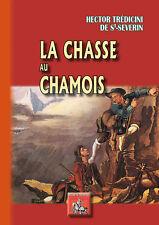 La Chasse au Chamois • H. Tredicini de Saint-Séverin