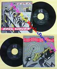 LP 45 7'' TELEX Soul waves 1980 italy DURIUM DN. 38408 no cd mc dvd (*)