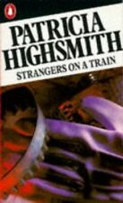 Strangers on a Train (Penguin crime fiction) by Highsmith, Patricia 0140037969