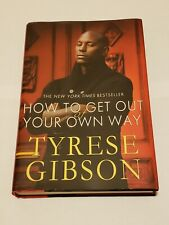 How to get out of your own way by Tyrese hardback