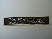 Anaheim Ducks 06-07 Stanley Cup Nameplate For A Hockey Jersey Case 1.5 X 8