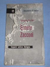 ERMETE ZACCONI - Giuseppe Pardieri - Cappelli Editore (E1)