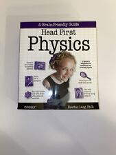 Head First: Head First Physics : A Learner's Companion to Mechanics and...