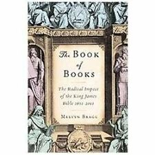 NEW - The Book of Books: The Radical Impact of the King James Bible 1611-2011