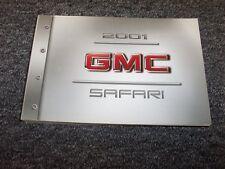 2001 GMC Safari Van Owner Owner's Operator User Guide Manual SL SLE SLT 4.3L V6