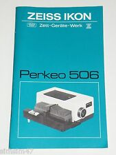 Originale Bedienungsanleitung manual f.Diaprojektor Zeiss Ikon Perkeo 506 ZETT