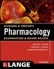 Katzung and Trevor's Pharmacology Examination and Board Review by Anthony...