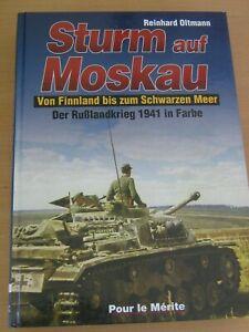 Sturm auf Moskau - Von Finnland bis zum Schwarzen Meer , Rußlandkrieg 1941