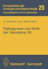 Fortschritte der Urologie und Nephrologie Ser.: Pathogenese und Klinik der...