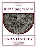 Sara Hadley #4.03 c.1911 Vintage Irish Crochet Lace Instruction Book