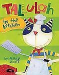 Tallulah in the Kitchen - New - Wolff, Nancy - Hardcover