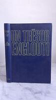Jacques Yves Cousteau - Un Tesoro Absorbido por La - 1971 - Edición Flammarion