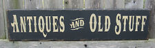 """PRIMITIVE  COUNTRY ANTIQUES AND OLD STUFF  24"""" SIGN"""