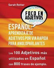 Espanol: Aprendizaje de Adjetivos Por Via Rapida para Angloparlantes : Los...