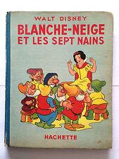 BLANCHE NEIGE ET LES SEPT NAINS 1939 DISNEY ILLUSTRE HACHETTE
