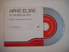 ARNO ELIAS : ET ON S'EN VA [ CD SINGLE PORT GRATUIT ]