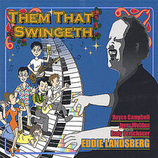 JAZZ CD-Them That Swingeth * by Eddie Landsberg (CD, Dec-2004, Groovy Sounds)