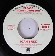 Rock Promo 45 Joan Baez - Please Come To Boston / Please Come To Boston On A&M R