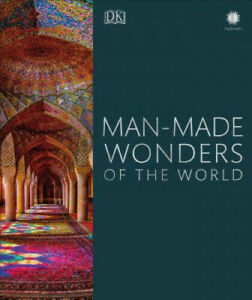 Man-Made Wonders of the World by DK.   #36588G