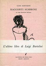 BARTOLINI, Luigi. Racconti scabrosi. All'insegna del pesce d'oro, 1963