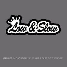 Low N Slow Four Banger Funny Slammed Low Lowered JDM Decal Sticker #LW