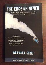 The Edge of Never : A Skier's Story of (2009, Softback, Signed) PreOwnedBook.com