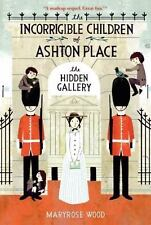 Incorrigible Children of Ashton Place #3: Hidden Gallery NEW Paperback