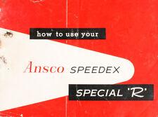 ORIGINAL ANSCO SPEEDEX SPECIAL R CAMERA OWNERS MANUAL