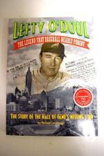 Lefty O'Doul - The Legend That Baseball Nearly Forgot, SIGNED