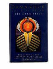 Damanhur : The Real Dream by Jeff Merrifield, 1st edition Hand Signed