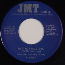 CLARICE: What Do I Have To Do JMT Modern Soul 45 JMT Private NM Hear